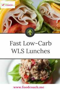 Fast Low Carb Lunch Ideas after Weight Loss Surgery including Gastric Sleeve, Gastric Bypass, DS and banding. Easy to make ahead of time and eat on through the week! #wlslunches #gastricsleevelunches #gastricbypasslunches #DSlunches #bariatriclunches