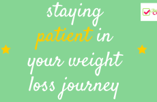 Tips to Staying Patient in Your Weight Loss Journey. Weight loss inspiration from #foodcoachme #weightlossurgery