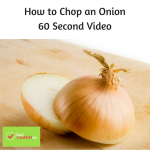 How to Chop an Onion - 60 Second Video on Foodcoach.me for beginning cooks after weight loss surgery!