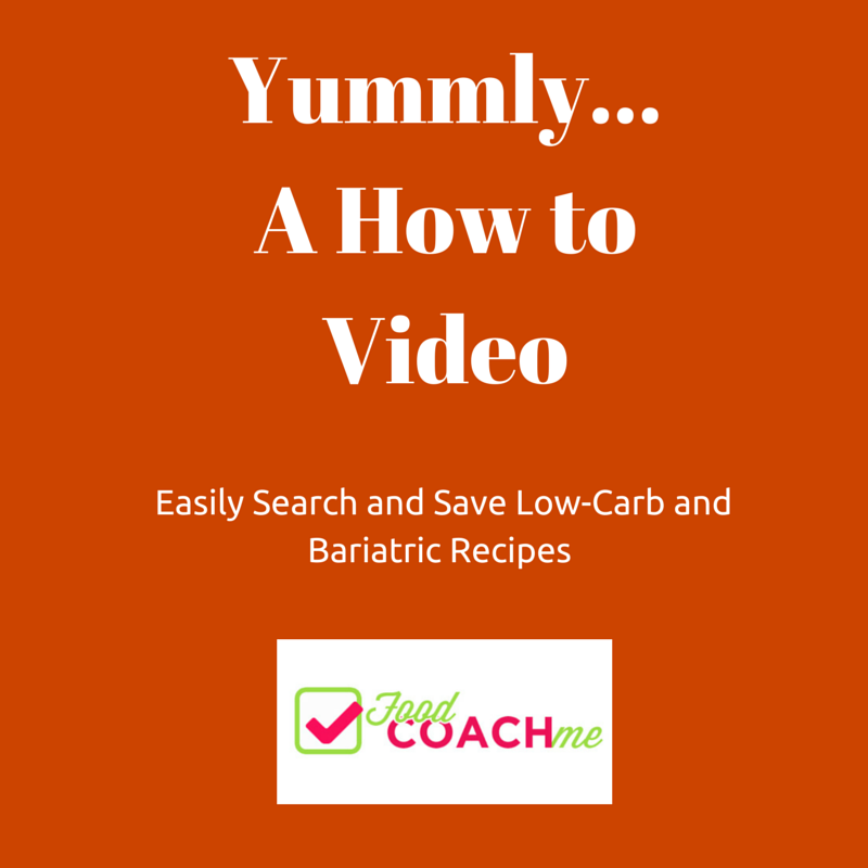 Yummly - A How to Video for Easily Searching and Saving Bariatric Recipes