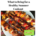 What to Bring to for a Healthy Summer Cookout