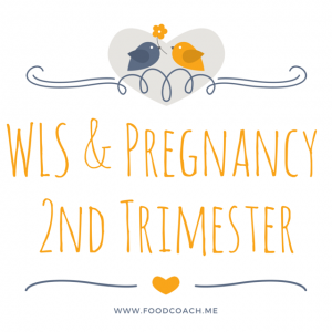 Weight Loss Surgery and Pregnancy - The Second Trimester