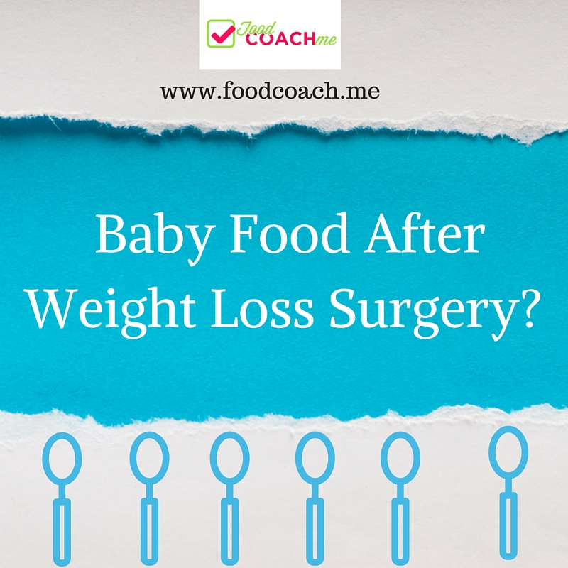 Baby Food After Weight Loss Surgery-
