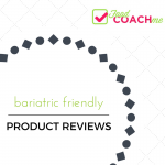 Bariatric Product Reviews | FoodCoach.Me
