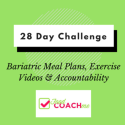 28 Day WLS Wellness Challenge | Bariatric Nutrition | FoodCoach.Me