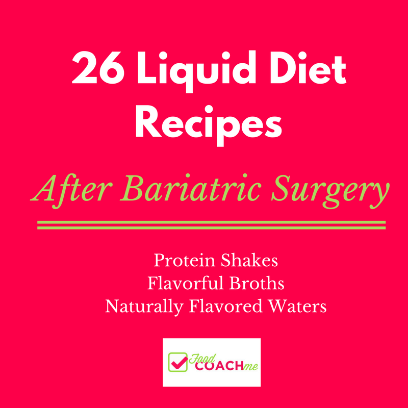 26 Liquid Recipes & Protein Shakes After Bariatric Surgery