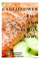 Cauliflower Rice with Salmon Bowl | Weight Loss Surgery Recipes | FoodCoach.Me