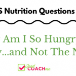 WLS Question - Why Am I So Hungry One Day and Not The Next? | FoodCoach.Me