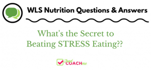 The Secret to Beating Stress Eating | Gastric Sleeve Success | FoodCoach.Me