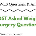 My MOST Asked Weight Loss Surgery Questions | Bariatric Nutrition Dietitian | FoodCoach.Me