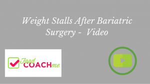 Weight Stalls After Bariatric Surgery | FoodCoach.Me