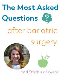 Popular questions after weight loss surgery on Bariatric Food Coach blog with Steph Wagner bariatric dietitian