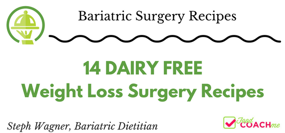 14 Dairy Free Weight Loss Surgery Recipes