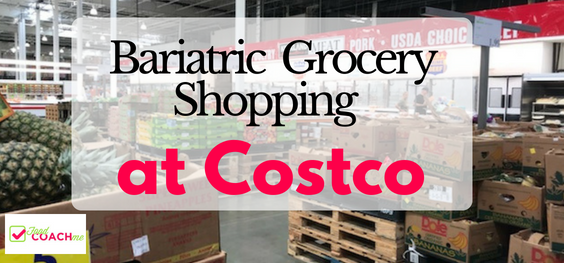 Weight loss surgery shopping at Costco! An ongoing blog for bariatric grocery shopping at Costco for easy made meals, high protein foods, veggies and snacks. #wlsliving #bariatricsurgery #fastdinners #gastricsleevelife #gastricbypasslife