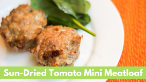 Sun-Dried Tomato Mini Meatloaf with ground turkey and sun dried tomatoes made in muffin cups