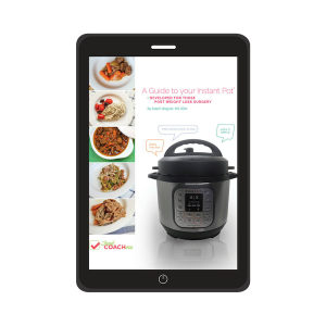 eBook Instant Pot for those post Weight Loss Surgery written by Steph Wagner bariatric dietitian on FoodCoachMe