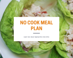 Image for no cook bariatric meal plan, recipes that do not require heating high in protein and low in carbohydrates