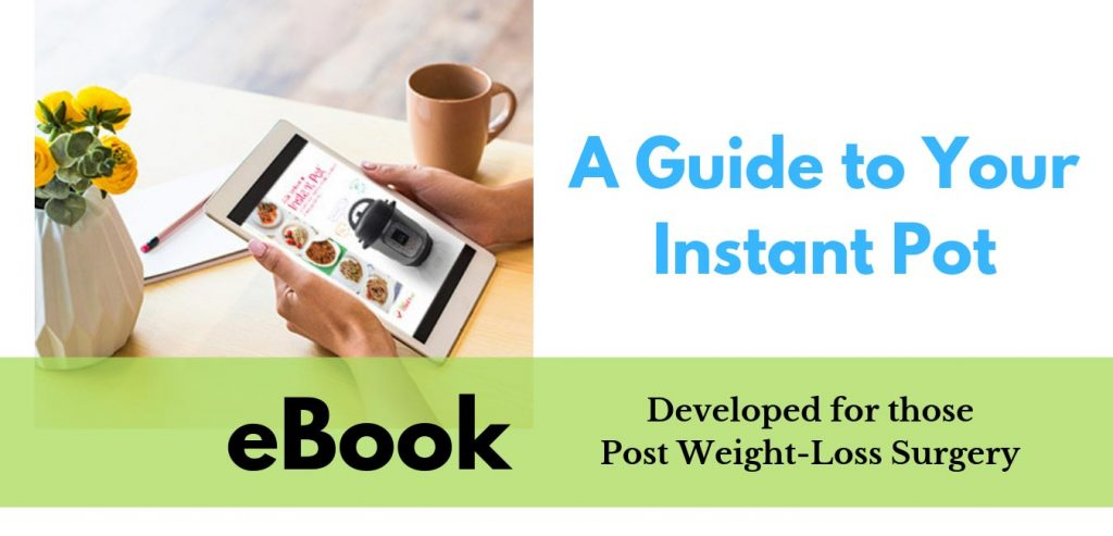 Product image for ebook A Guide to Your Instant Pot Developed for those post weight loss surgery