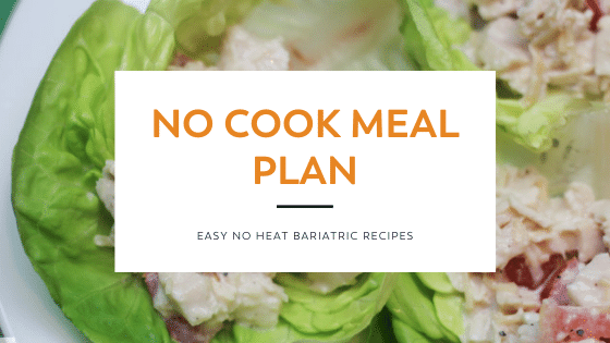 no cook meal plan on bariatric food coach