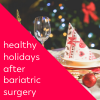 video course from steph wagner bariatric dietitian healthy holidays after bariatric surgery