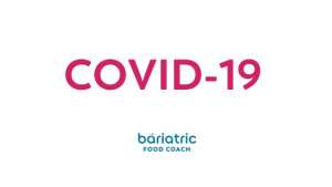 Covid 19 staying healthy in mind and body blog on bariatric food coach
