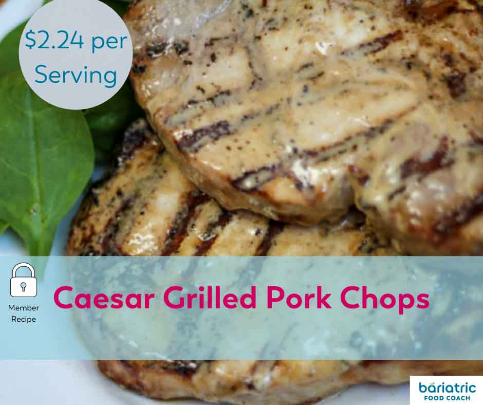 Bariatric Meals on a Budget: Caesar Grilled Pork Chops
