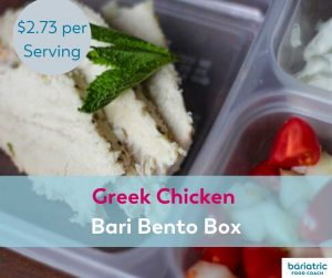 Bariatric Meals on a Budget: Greek Chicken Bari Bento Box