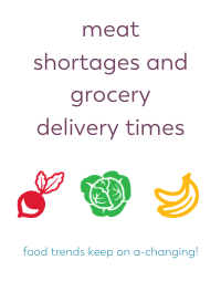 Meat shortages and grocery delivery during COVID 19 Bariatric Food Coach Blog