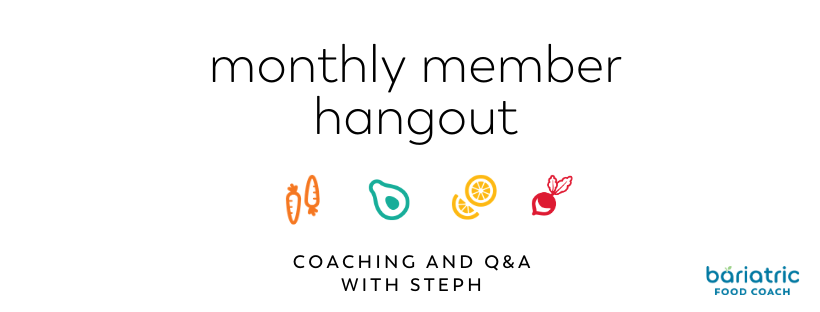 Once a month bariatric chat for members of bariatric food coach with dietitian steph wagner