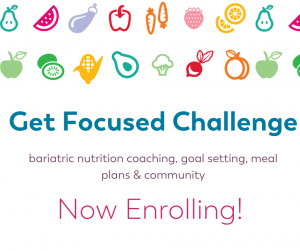 image for Get Focused Challenge now enrolling on bariatric food coach