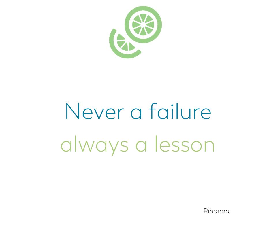 never a failure always a lesson Rihanna