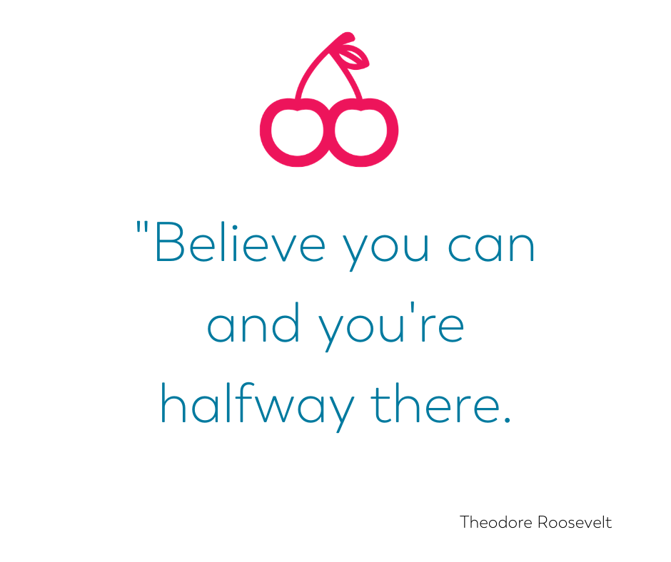 encouraging quotes for weight loss surgery believe you can and you're halfway there Theodore Roosevelt