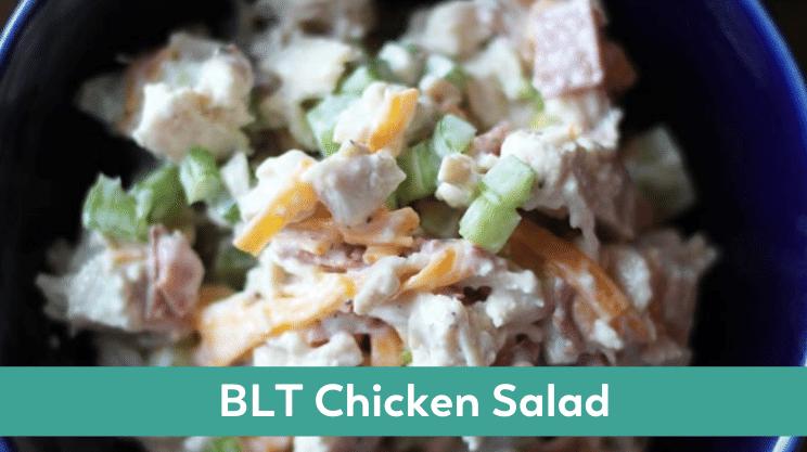 BLT chicken salad bariatric lunch idea