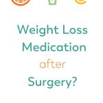 Pinterest image for weight loss medication after surgery