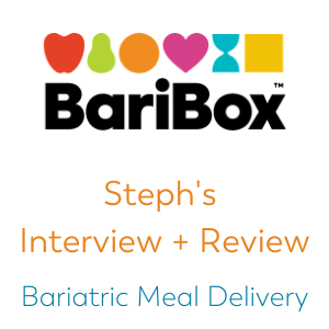Bari Box review and interview form Bariatric Food Coach