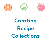 creating recipe collections on Bariatric Food Coach